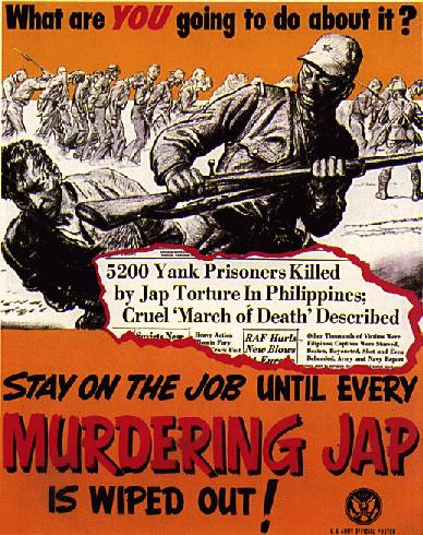 "During WWII ""anti-Jap"" cartoon were produced for the public to promote it was ""OK."" to kill the ""yellow devils"""