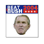 The 2004 election is ugly but the Beat Bush buttons are even uglier