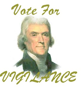 "Have ""Light and Liberty"" by voting for Vigilance"